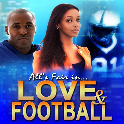 All's Fair in Love and Football audiobook cover art