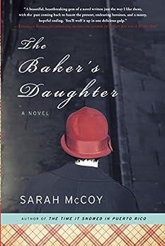 The Baker's Daughter: A Novel by [Sarah McCoy]