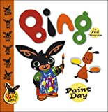 Bing, Bing paint day, book, children's book, picture book, Ted Dewan, bunny, bunny book, rabbit, rabbit book, bing bunny