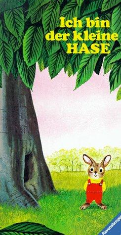 Ich bin der kleine Hase: Mit neuer Rechtschreibung