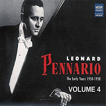 Leonard Pennario: The Early Years 1950-1958, Vol. 4
