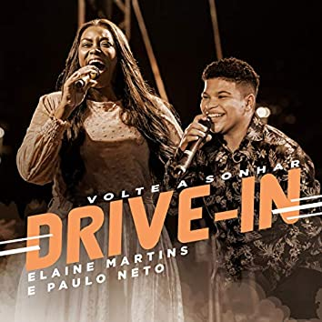 Volte a Sonhar - Drive In