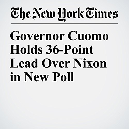 Governor Cuomo Holds 36-Point Lead Over Nixon in New Poll copertina