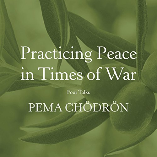 Practicing Peace in Times of War audiobook cover art