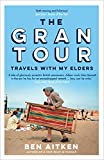 The Gran Tour: Travels with my Elders