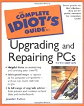 The Complete Idiot's Guide to Upgrading and Repairing PCs, 5E