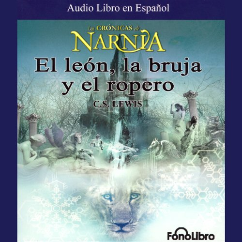 Couverture de El Leon, La Bruja y El Ropero