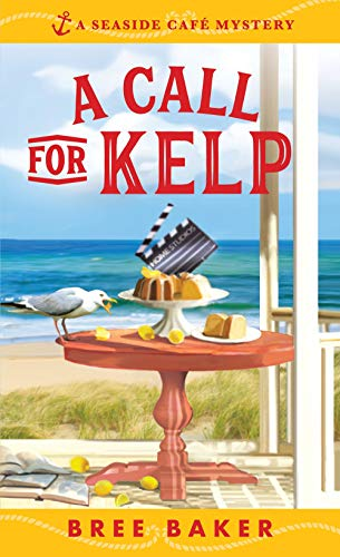 A Call for Kelp (Seaside Café Mysteries)