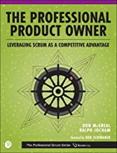The Professional Product Owner: Leveraging Scrum as a Competitive Advantage PDF