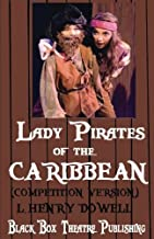 Lady Pirates of the Caribbean: (Competition Version)