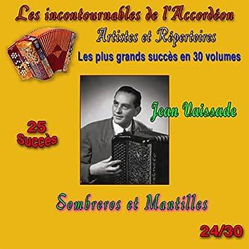 Les incontournables de l'accordéon, vol. 24 (Sombreros et mantilles) [25 succès]