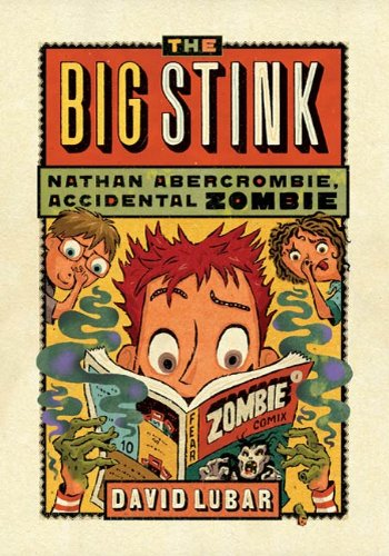 The Big Stink (Nathan Abercrombie, Accidental Zombie Book 4) (English Edition)