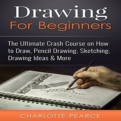 Drawing for Beginners audiobook cover art