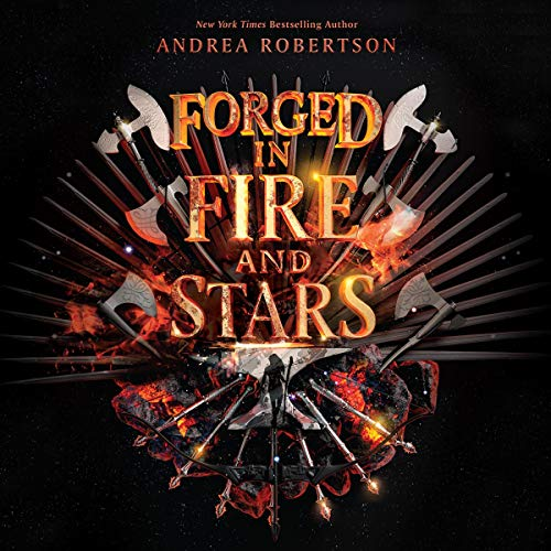 Forged in Fire and Stars cover art