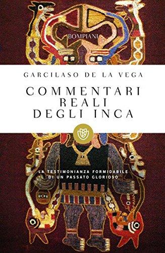 Commentari reali degli inca (I grandi tascabili Vol. 428)