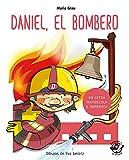 Daniel El Bombero (En Letra Mayúscula y de imprenta): En letra MAYÚSCULA y de imprenta: libros...