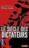 Le siècle des dictateurs par Guez
