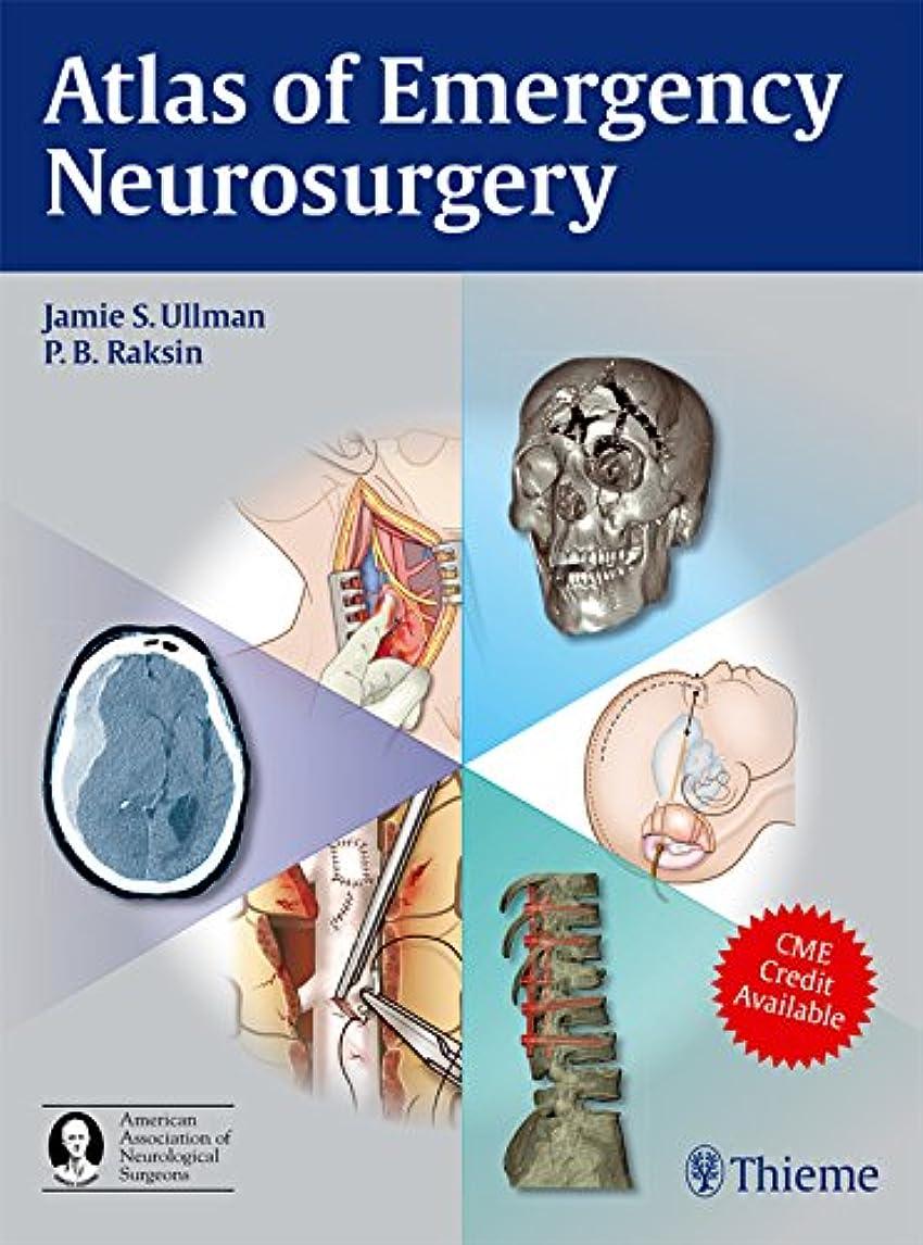 左噴出するロッカーAtlas of Emergency Neurosurgery (English Edition)
