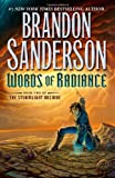 Words of Radiance (The Stormlight Archive, Book 2) by Brandon Sanderson(2014-03-04) - Tor Books - 01/01/2014