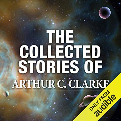 The Collected Stories of Arthur C. Clarke audiobook cover art