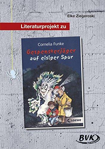 Literaturprojekt zu Gespensterjäger auf eisiger Spur