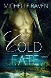 Cold Fate (Lyons Ranch 3)