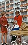 24 heures de la vie en RDA par Droit