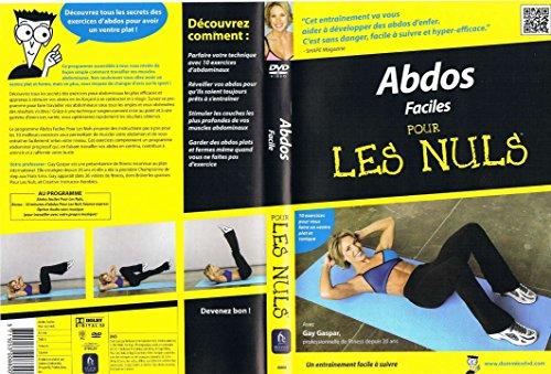 Abdos Faciles Pour Les Nuls / 10 Exercices pour vous faire un ventreplat et tonique (Language: French Only)