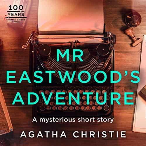 Mr Eastwood's Adventure cover art
