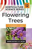 Flowering Trees (Horticulture Science)