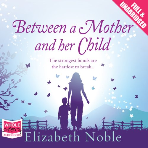 Between a Mother and Her Child audiobook cover art