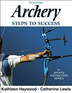 Archery: Steps to Success (Steps to Success Sports Series)