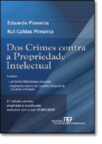 Dos Crimes Contra A Propriedade Intelectual