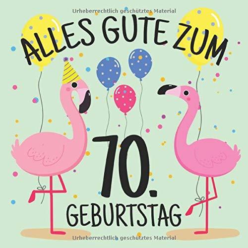 Alles Gute Zum 70 Geburtstag Gästebuch Album 70 Jahre Geschenkidee Zum Eintragen Und Zum Ausfüllen Von Glückwünschen Lustiges Geschenk Für