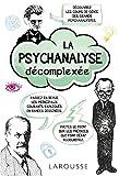 La psychanalyse décomplexée