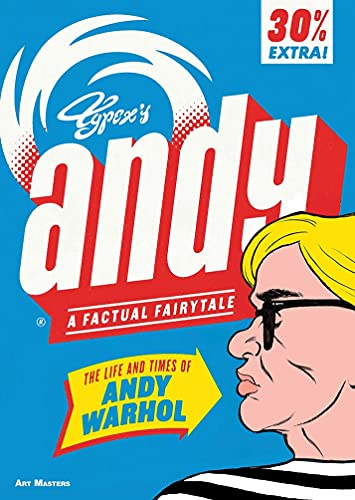 Image of Andy: The Life and Times of Andy Warhol: A Factual Fairytale (Art Masters)