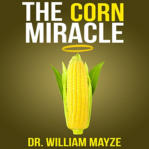The Corn Miracle audiobook cover art