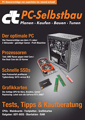 c't PC-Selbstbau (2019): Planen - Kaufen - Bauen - Tunen