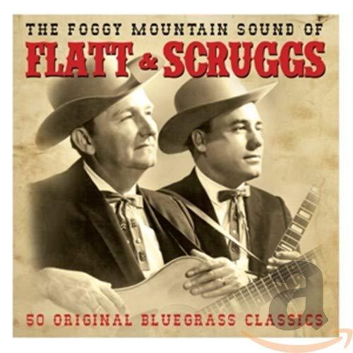 The Foggy Mountain Sound Of Flatt & Scruggs