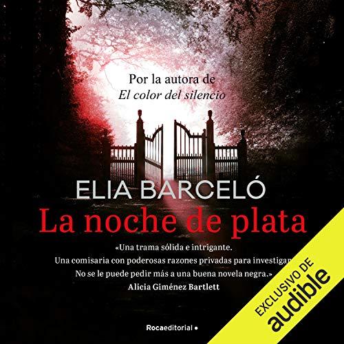 La noche de plata (Narración en Castellano) [The Silver Night] Audiobook By Elia Barceló cover art