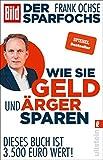 Frank Ochse: Wie Sie Geld und Ärger sparen