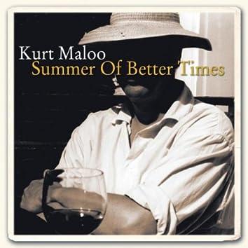 Summer of Better Times