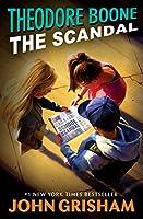 Theodore Boone: The Scandal
