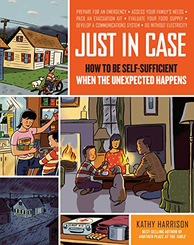 Just in Case: How to be Self-Sufficient when the Unexpected Happens