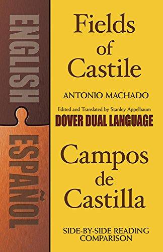 Fields Of Castile (Campos De Castilla) - Edición bilingüe (Dover Dual Language Spanish)