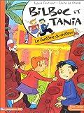 Bilboc et Tania Tome 2 - Le fantôme du château