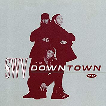 The Downtown EP