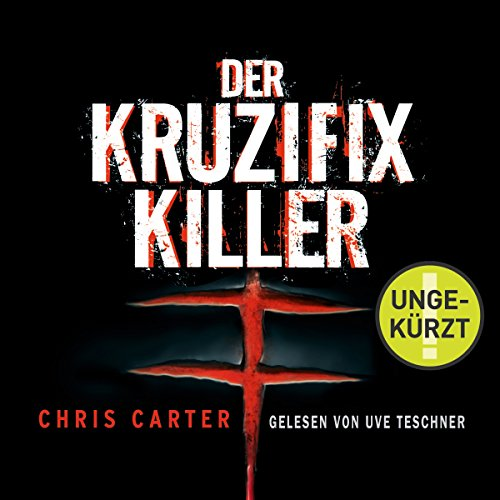 Der Kruzifix-Killer (Hunter und Garcia Thriller 1) audiobook cover art