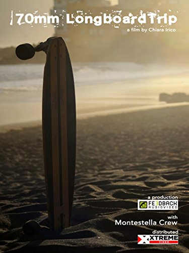 70mm Longboard Trip