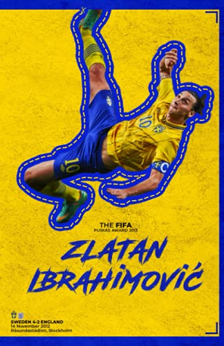 Zlatan Ibrahimovic: The FIFA Puskás Award Notebook, Journal, Planner for soccer lovers AC Milan special cover design